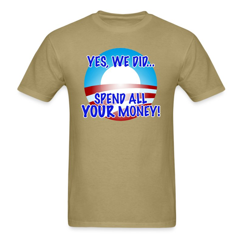 Yes We Did... - Men's T-Shirt
