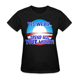 Yes We Did... - Women's T-Shirt