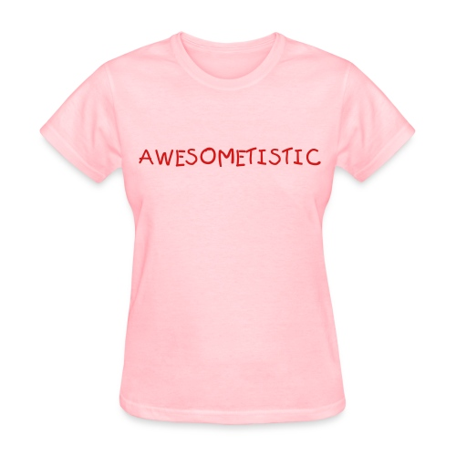 Awesometistic - Women's T-Shirt
