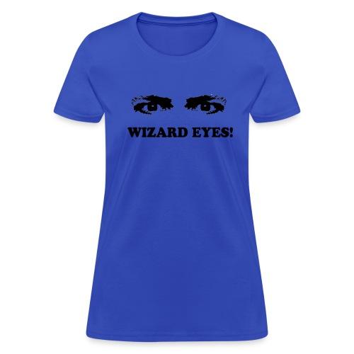 WIZARD EYES! (Women) - Women's T-Shirt