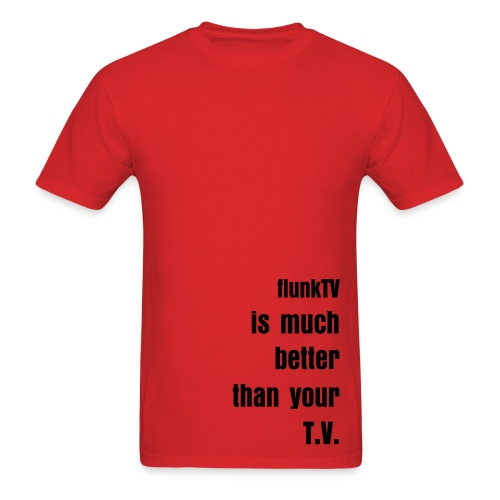 Better Than Your T.V. T-Shirt RED - Men's T-Shirt