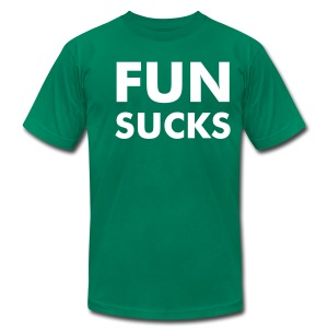 FUN SUCKS - AMERICAN APPAREL - Men's T-Shirt by American Apparel