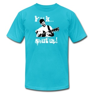 F**K... Shut Up! - AMERICAN APPAREL - Men's T-Shirt by American Apparel