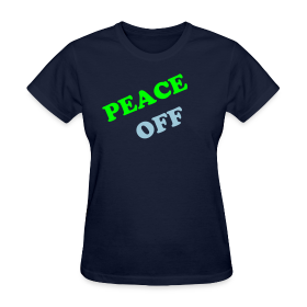 PEACE OFF (Women) ~ 625