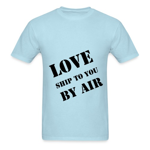 Ship LOVE by Air T-Shirt (Men's) - Men's T-Shirt