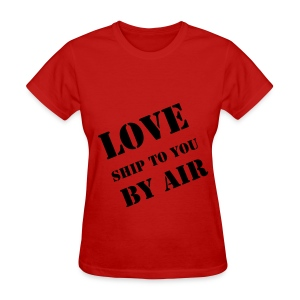 Ship LOVE by Air T-Shirt (Women's) - Women's T-Shirt