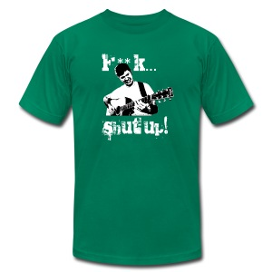 F**K... Shut Up! (American Apparel) - Men's T-Shirt by American Apparel