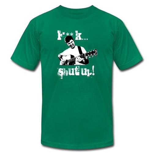 F**K... Shut Up! (American Apparel) - Men's Fine Jersey T-Shirt