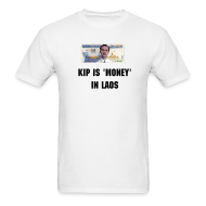 T-Shirts ~ Men's T-Shirt ~ Kip is Money in Laos