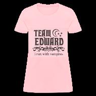 T-Shirts ~ Women's T-Shirt ~ Team Edward- I I Run Vampires Tee