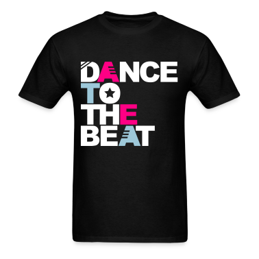 Black Dance to the Beat T-Shirts