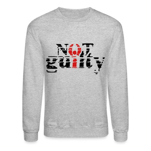 not guilty - Crewneck Sweatshirt