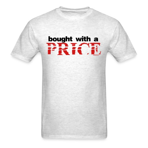 bought with a price - Men's T-Shirt
