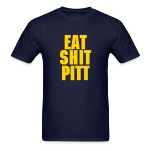 Eat Shit Pitt Tshirt Mens - Men's T-Shirt