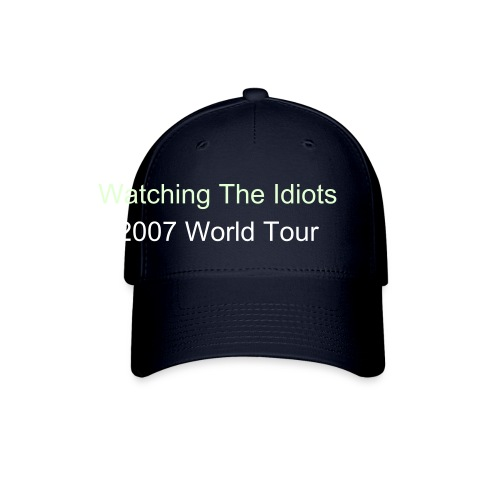 Liquid Promises-2007 Watching The Idiots Tour Hat - Baseball Cap