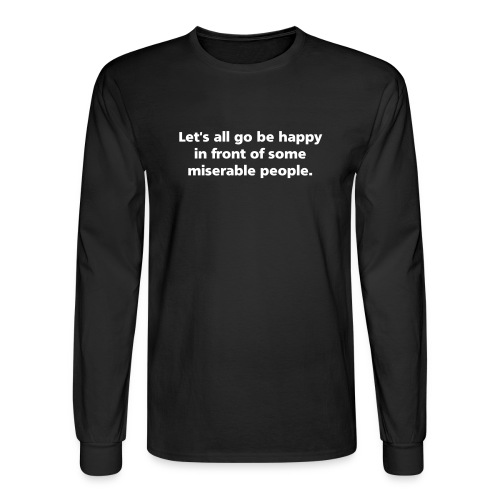 MENS LONG: Let's go be happy  - Men's Long Sleeve T-Shirt