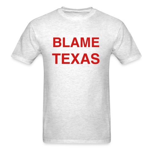 Blame Texas gray - Men's T-Shirt