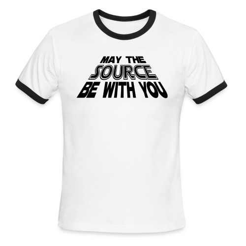 May the Source Be With You - Men's Ringer T-Shirt
