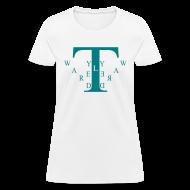 T-Shirts ~ Women's T-Shirt ~ Tyler Ward Desgin Women