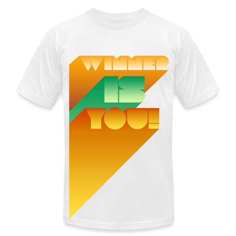 Winner is You! - Men's T-Shirt by American Apparel