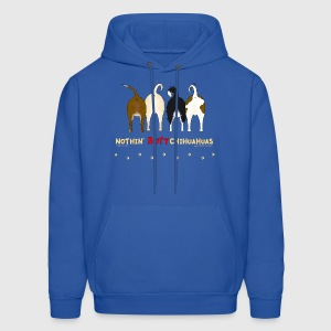 Nothin' Butt Chihuahuas Sweatshirt - Men's Hoodie