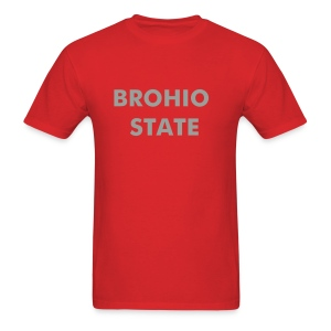 Brohio State - Men's T-Shirt