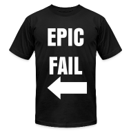 T-Shirts ~ Men's T-Shirt by American Apparel ~ Epic Fail (Right)
