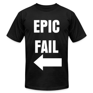 Epic Fail (Right) - Men's T-Shirt by American Apparel