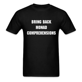Bring Back Monad Comprehensions ~ 351