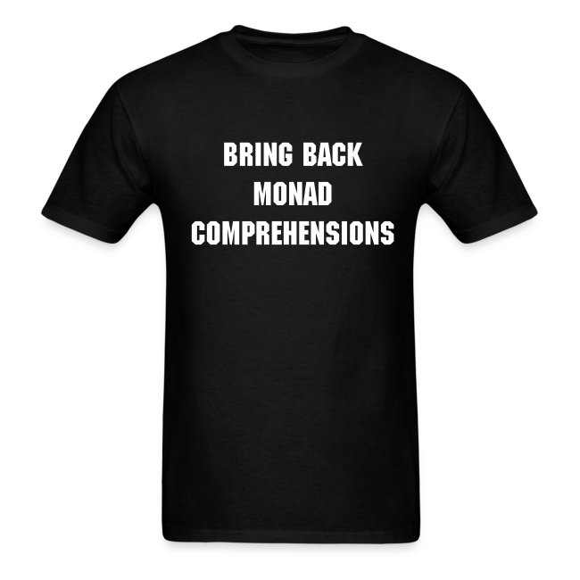 Bring Back Monad Comprehensions