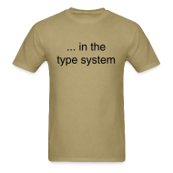 T-Shirts ~ Men's T-Shirt ~ ... in the type system