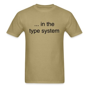 ... in the type system - Men's T-Shirt