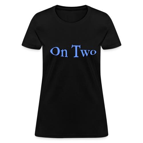 Women's On Two (Blue) T-shirt - Women's T-Shirt