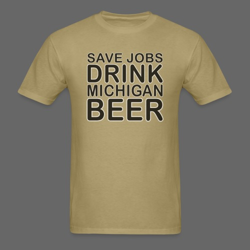 Save Jobs, Drink Michigan Beer Men's Standard Weight T-Shirt - Men's T-Shirt