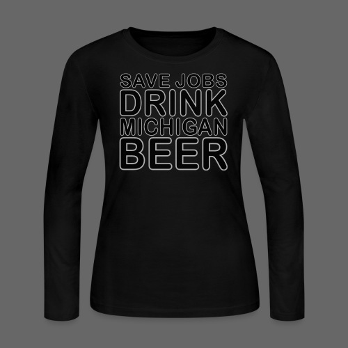 Save Jobs, Drink Michigan Beer Women's Long Sleeve Jersey Tee - Women's Long Sleeve Jersey T-Shirt