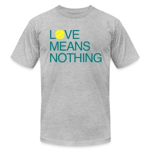 Love Means Nothing. Tennis Tee - Men's T-Shirt by American Apparel