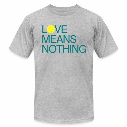 Love Means Nothing. Tennis Tee - Men's  Jersey T-Shirt