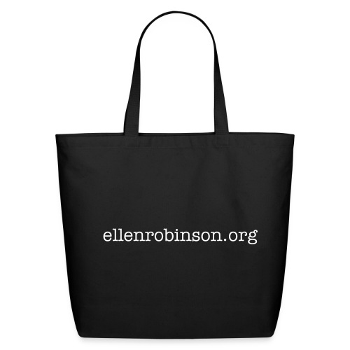 ellenrobinson.org  2-Sided Eco Tote Special - Eco-Friendly Cotton Tote