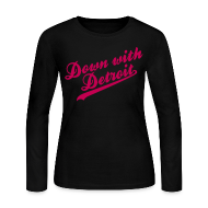 Long Sleeve Shirts ~ Women's Long Sleeve Jersey T-Shirt ~ Down with Detroit Women's Long Sleeve Jersey Tee