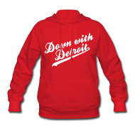 Hoodies ~ Women's Hoodie ~ Down with Detroit Women's Hooded Sweatshirt