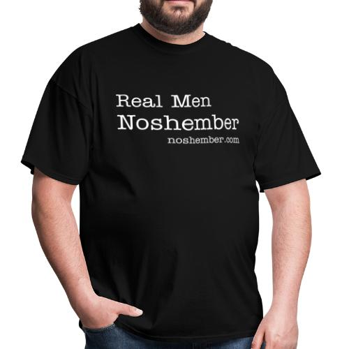 Dude's T-Shirt - Real Men Noshember - Men's T-Shirt