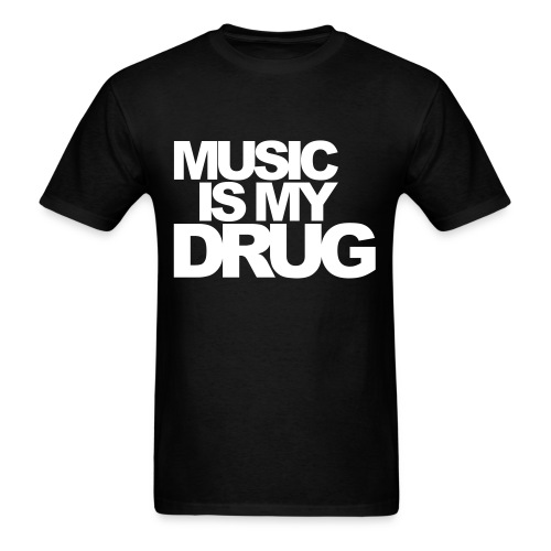 Club - Music is my drug - Men's T-Shirt