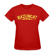 T-Shirts ~ Women's T-Shirt ~ BAZINGA Women's T-Shirt Flex