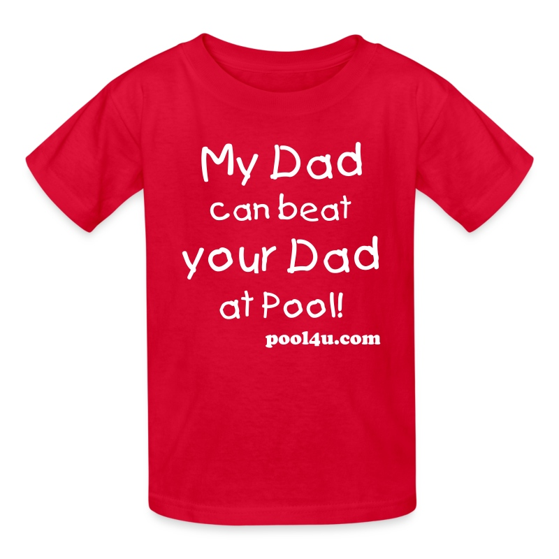 My Dad can beat your Dad at pool! - Kids' T-Shirt