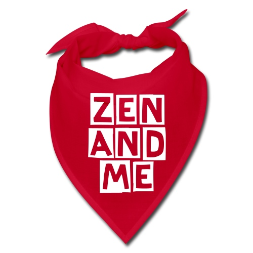 Zen and Me Bandana - Bandana