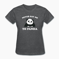 Deep heather Never Say No To Panda - White Women's T-Shirts