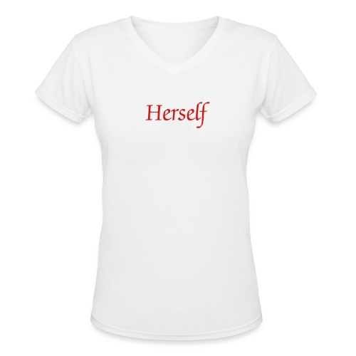 Herself - Women's V-Neck T-Shirt