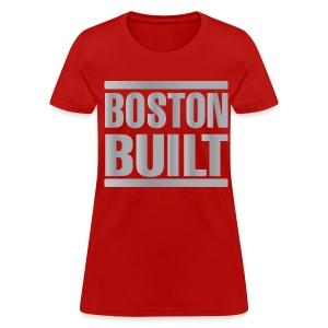 Boston Built Women's Standard Weight T-Shirt - Women's T-Shirt