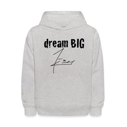 Dream Big Hoodie - Kids' Hoodie