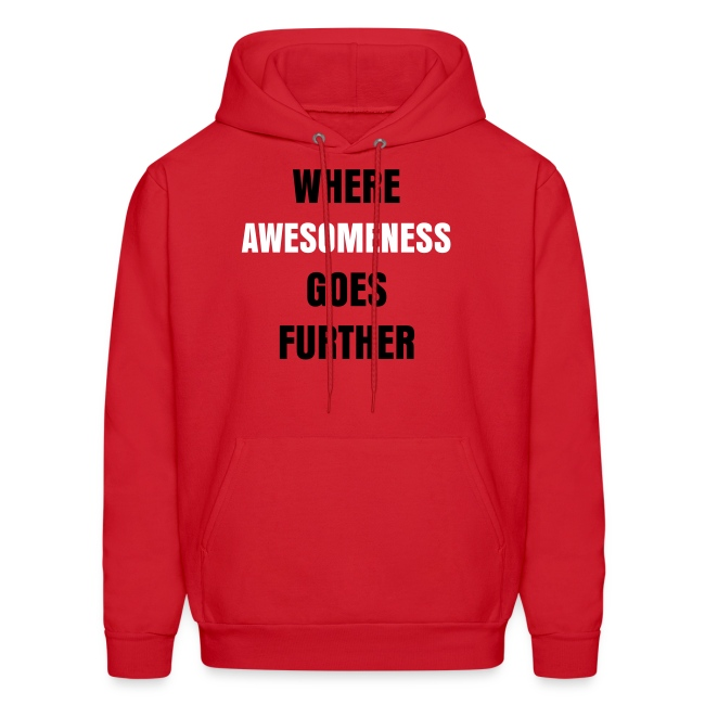 Where Awesomeness Goes Further Hoodie
